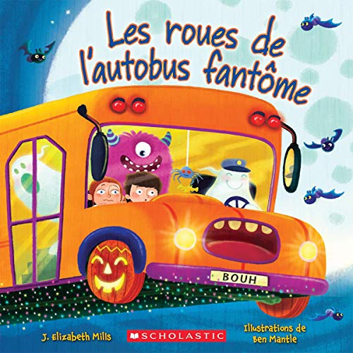 Les Roues de l'Autobus Fant?me (French -