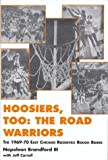 Hoosiers Too! The Road Warriors, Napoleon Brandford, 0533144019