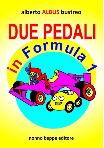 Due pedali in Formula 1 (Italian Edition)