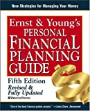 img - for Ernst & Young's Personal Financial Planning Guide (ERNST AND YOUNG'S PERSONAL FINANCIAL PLANNING GUIDE) book / textbook / text book