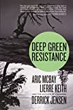 img - for Deep Green Resistance: Strategy to Save the Planet book / textbook / text book
