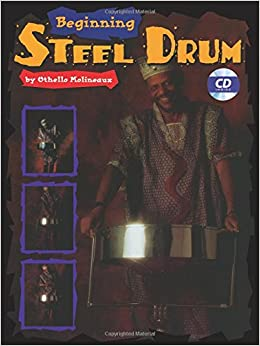 Beginning Steel Drum: Book, CD, & Poster