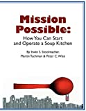 img - for Mission Possible: How You Can Start and Operate a Soup Kitchen book / textbook / text book