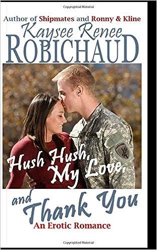 Amazon Com Hush Hush My Love And Thank You An Erotic Romance