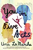 You in Five Acts