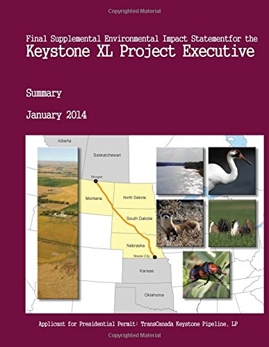 Final Supplemental Environmental Impact Statement For the KEYSTONE XL PROJECT Executive Summary January 2014