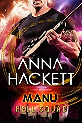 Manu: Scifi Alien Invasion Romance (Hell Squad Book 16)