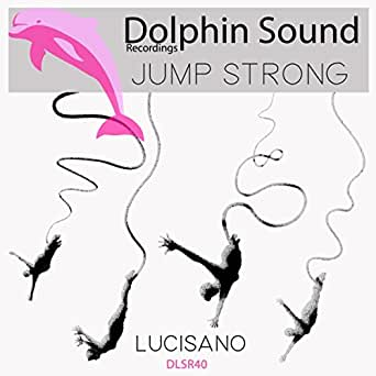 Jump Strong by Lucisano on Amazon Music - Amazon com