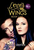 Love's Wings Box Set: Complete Series