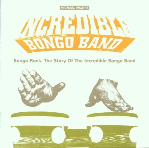 Bongo Rock - Return of the by Incredible Bongo Band