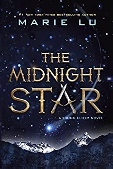 The Midnight Star (Young Elites Book 3) by [Lu, Marie]