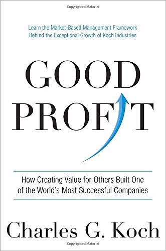 Good Profit: How Creating Value for Others Built One of the World
