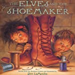 The Elves and the Shoemaker | Jim LaMarche