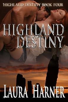 Highland Destiny by [Harner, Laura]