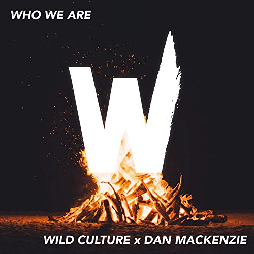 Who We Are (feat. Dan Mackenzie)