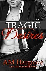 Tragic Desires (Tragic #2)