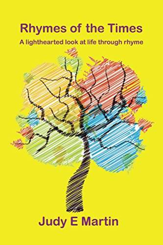 Rhymes of the Times: A lighthearted look at life through rhyme (Rhythm and Rhyme Book 1) by [Martin, Judy E]