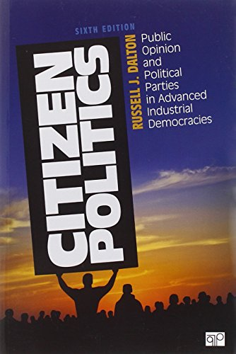 Citizen Politics Public Opinion And Political Parties In Advanced Industrial Democracies Epub