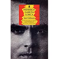 Federico Garcia Lorca: A Life