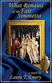 What Remains Of The Fair Simonetta by Laura T Emery ebook deal