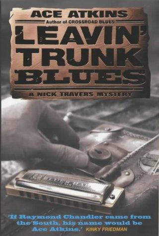 Leavin' Trunk Blues (A Nick Travers Mystery) pdf
