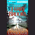 A Princess of Landover: Magic Kingdom of Landover, Book 6 Audiobook by Terry Brooks Narrated by Dick Hill