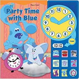 Blue S Clues Party Time With Blue Interactive Sound Book Kelli Kaufmann Miller Victoria 9780785388128 Amazon Com Books