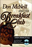 img - for Don McNeill and His Breakfast Club with CD (Audio) book / textbook / text book