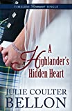 A Highlander's Hidden Heart (Timeless Romance Single Book 7)