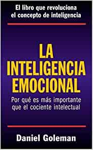 [PDF] Emotional Intelligence: Why It Can Matter More Than