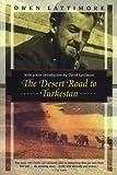The Desert Road to Turkestan (Kodansha Globe)