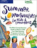 Summer Opportunities for Kids and Teenagers 2002, Peterson's Guides Staff, 0768905672