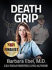 Death Grip: A Medical Thriller (Dr. Annabel Tilson Novels Book 4)