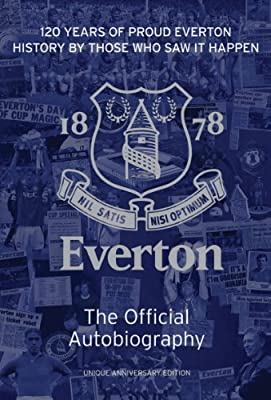 The Official Everton Fc Autobiography Amazon Co Uk Sport Media James Cleary 9781908695208 Books