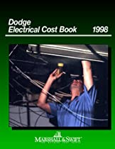 Dodge Electrical Cost Book 1998 (Marshall & Swift cost book)