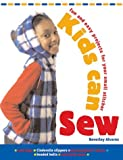 Kids are discovering that sewing is the rage! With just a little instruction, they learn how easy and how much fun it is to make and customize their own things. It's also a great way to create styles that fit their personality and show their ...