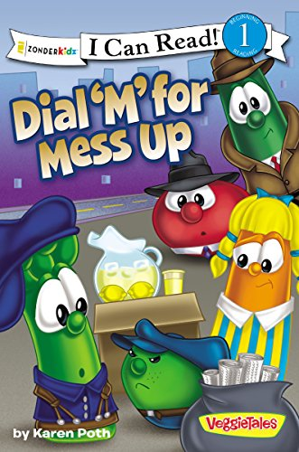 Dial 'M' for Mess Up (I Can Read!/Big Idea Books/VeggieTales)