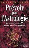 Prévoir par l'astrologie par Aubier