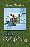 Ginny's Book of Poetry, Ginny Burdette, 1606109766