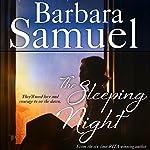 The Sleeping Night | Barbara Samuel