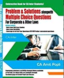 Problem & Solutions along with MCQs Corporate and Other Laws CA Inter New Syllabus Latest Edition By CA Amit Popli Applicable for May 2019 Exam