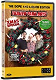 Trailer Park Boys - Xmas Special: The Dope and Liquor Edition
