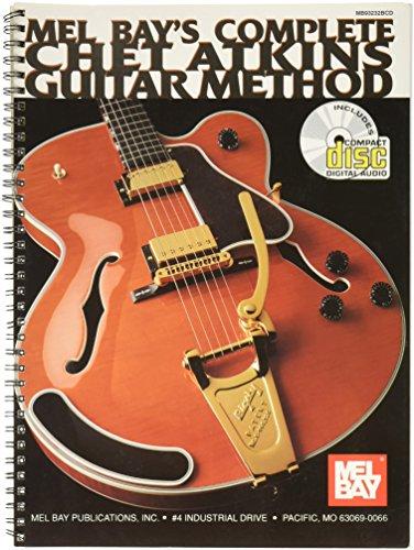 Mel Bay Complete Chet Atkins Guitar Method (Book/CD) Chet Guitar
