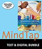 Bundle: California Edition, Beginnings & Beyond: Foundations in Early Childhood Education, Loose-leaf Version, 10th + LMS Integrated for MindTap Education, 1 term (6 months) Printed Access Card
