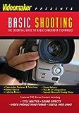 Videomaker Basic Shooting