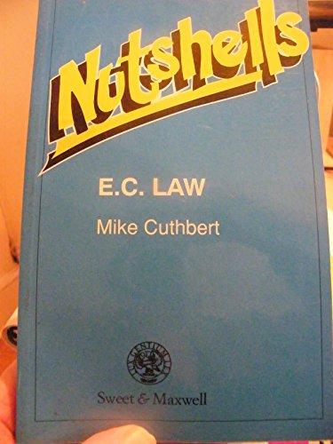 Nutshells: E.C. Law  in a Nutshell