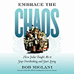 Embrace the Chaos: How India Taught Me to Stop Overthinking and Start Living (BK Life) | Bob Miglani
