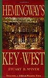 Hemingway's Key West, Stuart B. McIver, 156164241X