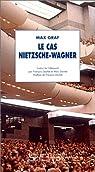 Le cas Nietzsche-Wagner par Graf