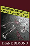 img - for Thinking Outside the Crime and Justice Box book / textbook / text book